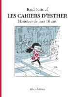 Les Cahiers d'Esther. Histoires de mes 10 ans