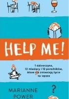 Help Me! Czy poradniki rzeczywiście pomagają zmienić życie na lepsze?