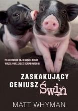 Zaskakujący geniusz świń - Jacek Skowroński
