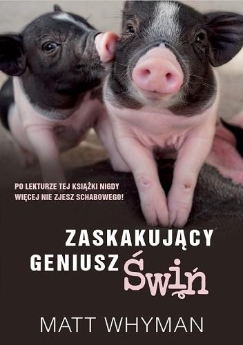 Okładka książki Zaskakujący geniusz świń