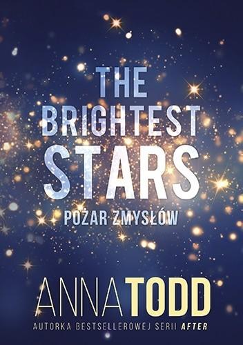 Okładka książki The Brightest Stars. Pożar zmysłów