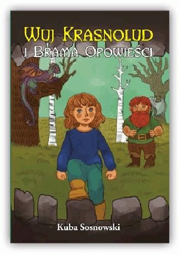 Okładka książki Wuj Krasnolud i Brama Opowieści