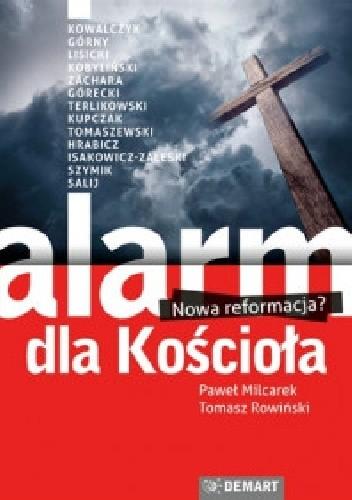 Okładka książki Alarm dla Kościoła. Nowa reformacja?