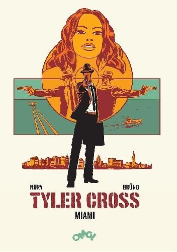 Okładka książki Tyler Cross. Miami