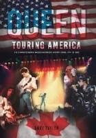 Queen Touring America