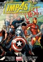 Avengers. Impas. Atak na Pleasant Hill