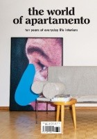 The World Of APARTAMENTO Ten Years Of Everyday Life Interiors