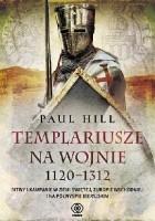 Templariusze na wojnie 1120-1312