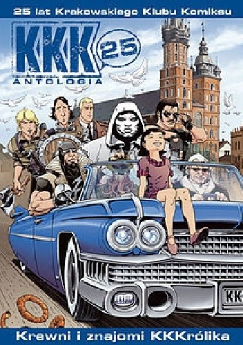 Okładka książki KKK - 25 - Antologia. Krewni i znajomi KKKrólika