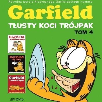 Okładka książki Garfield. Tłusty koci trójpak. Tom 4