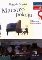 Maestro pokoju. O Ignacym Padewrewski
