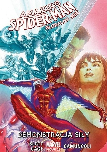 Okładka książki Amazing Spider-Man: Globalna Sieć. Demonstracja Siły