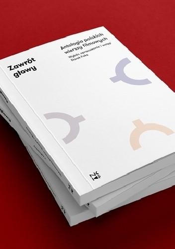 Okładka książki Zawrót głowy. Antologia polskich wierszy filmowych