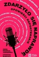 Radiowe reportaże w książkowej odsłonie