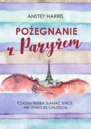 Okładka książki Pożegnanie z Paryżem