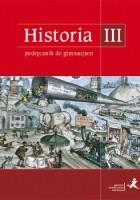 Historia III. Podróże w czasie. Podręcznik.