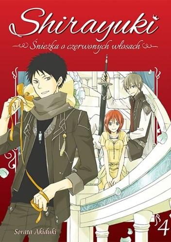 Okładka książki Shirayuki. Śnieżka o czerwonych włosach #4