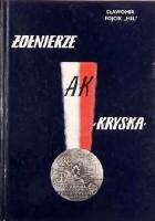 """Żołnierze AK """"Kryska"""""""