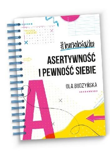 Okładka książki #kursoksiążka Asertywność i Pewność Siebie