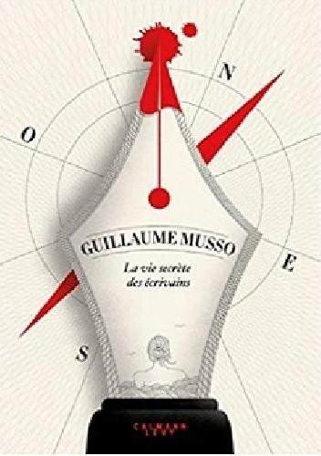 Okładka książki La vie secrète des écrivains