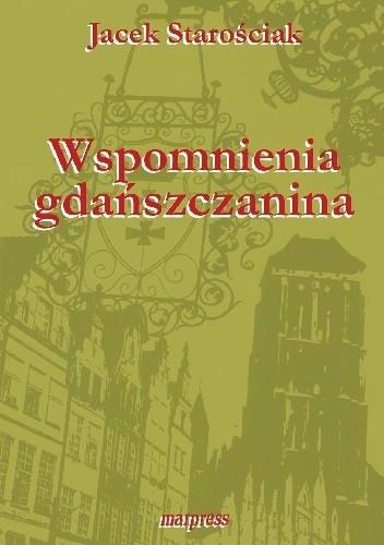 Okładka książki Wspomnienia gdańszczanina