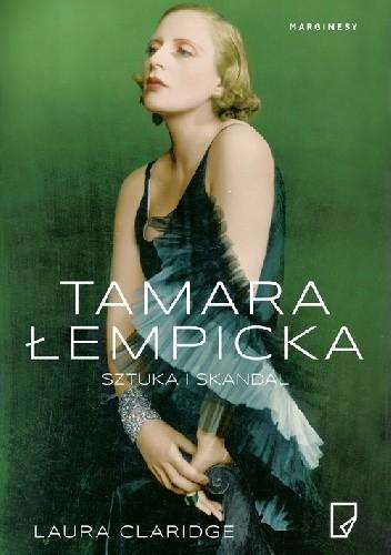 Okładka książki Tamara Łempicka. Sztuka i skandal