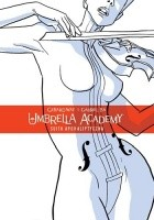 Umbrella Academy tom 1: Suita Apokaliptyczna