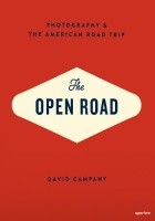 The Open Road. Photography and the American Road Trip