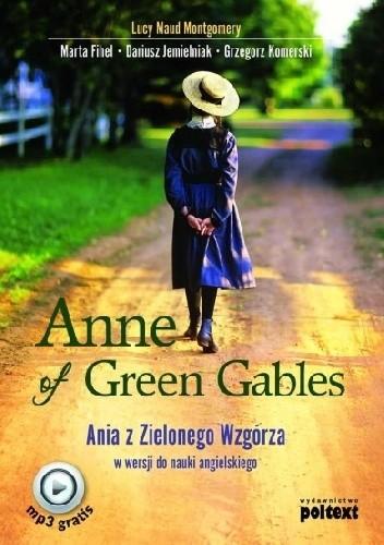 Okładka książki Anne of Green Gables. Ania z Zielonego Wzgórza w wersji do nauki angielskiego