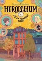 Horologium, czyli dom niezwykłych zegarów
