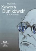 Więzień 774. Xawery Dunikowski w KL Auschwitz