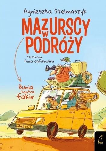 Okładka książki Mazurscy w podróży. Bunia kontra fakir. Tom 1