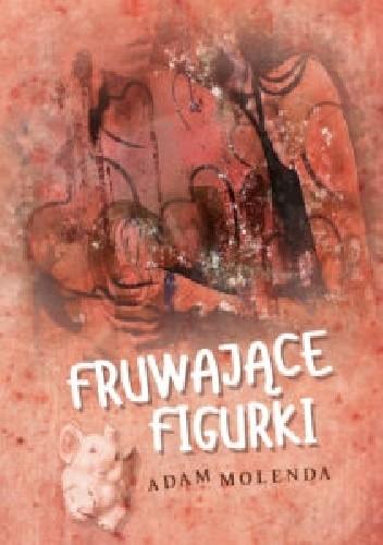 Okładka książki Fruwające figurki