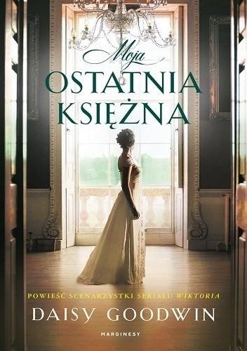 Okładka książki Moja ostatnia księżna