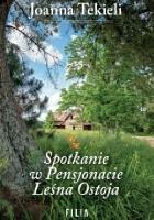 Spotkanie w Pensjonacie Leśna Ostoja