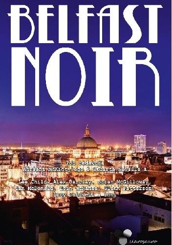 Okładka książki Belfast Noir