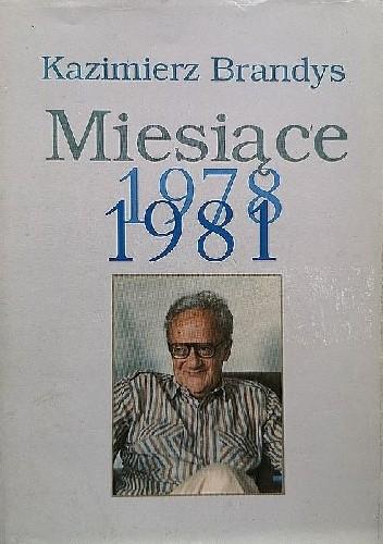 Okładka książki Miesiące 1978-1981