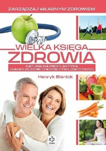 Okładka książki Wielka księga zdrowia