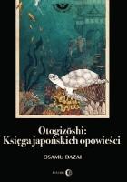 Otogizōshi. Księga japońskich opowieści