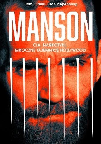 Okładka książki Manson. CIA, narkotyki, mroczne tajemnice Hollywood