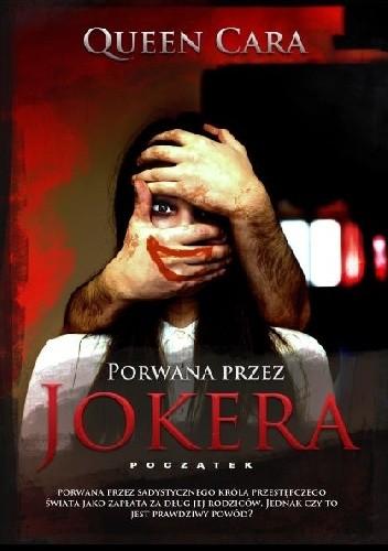 Porwana przez Jokera – początek - Queen Cara
