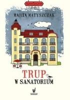 Trup w sanatorium
