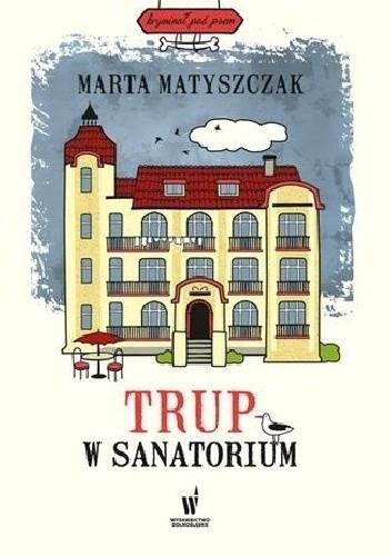 Okładka książki Trup w sanatorium
