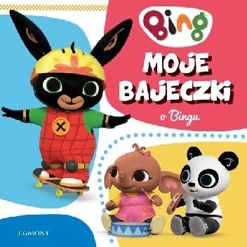 Okładka książki Moje bajeczki o Bingu