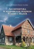Architektura w krajobrazie Warmii i Mazur