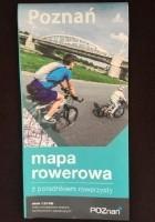 Poznań. Mapa rowerowa z poradnikiem rowerzysty