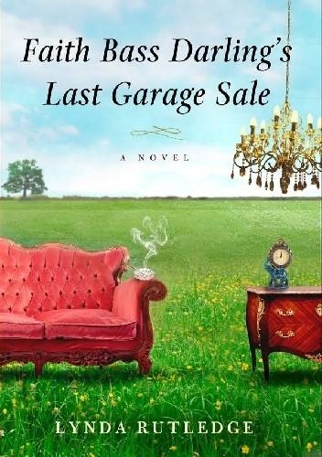 Okładka książki Faith Bass Darling's Last Garage Sale