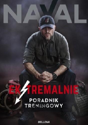 Okładka książki Ekstremalnie. Poradnik treningowy