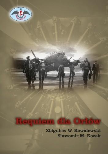 Okładka książki Requiem dla Orłów