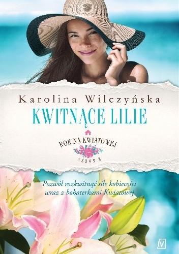 Okładka książki Kwitnące lilie